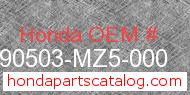 Honda 90503-MZ5-000 genuine part number image