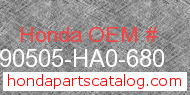 Honda 90505-HA0-680 genuine part number image