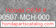 Honda 90507-MCH-000 genuine part number image