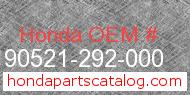 Honda 90521-292-000 genuine part number image