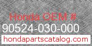 Honda 90524-030-000 genuine part number image