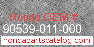 Honda 90539-011-000 genuine part number image