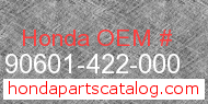 Honda 90601-422-000 genuine part number image