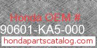Honda 90601-KA5-000 genuine part number image