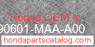 Honda 90601-MAA-A00 genuine part number image
