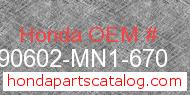 Honda 90602-MN1-670 genuine part number image