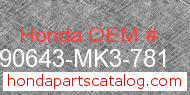 Honda 90643-MK3-781 genuine part number image