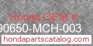 Honda 90650-MCH-003 genuine part number image