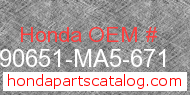 Honda 90651-MA5-671 genuine part number image
