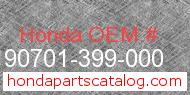 Honda 90701-399-000 genuine part number image