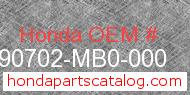 Honda 90702-MB0-000 genuine part number image