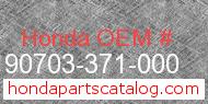 Honda 90703-371-000 genuine part number image