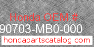 Honda 90703-MB0-000 genuine part number image