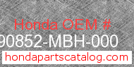 Honda 90852-MBH-000 genuine part number image