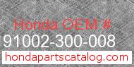 Honda 91002-300-008 genuine part number image