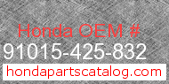 Honda 91015-425-832 genuine part number image
