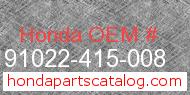 Honda 91022-415-008 genuine part number image