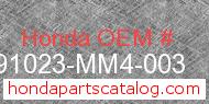 Honda 91023-MM4-003 genuine part number image