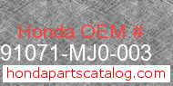 Honda 91071-MJ0-003 genuine part number image