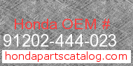 Honda 91202-444-023 genuine part number image