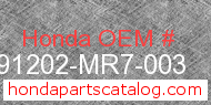 Honda 91202-MR7-003 genuine part number image