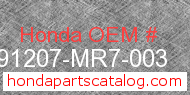Honda 91207-MR7-003 genuine part number image