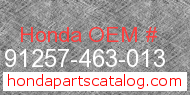 Honda 91257-463-013 genuine part number image