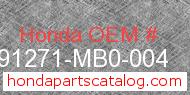 Honda 91271-MB0-004 genuine part number image