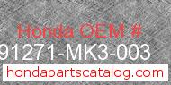 Honda 91271-MK3-003 genuine part number image