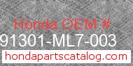 Honda 91301-ML7-003 genuine part number image