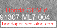 Honda 91307-ML7-004 genuine part number image