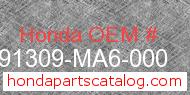 Honda 91309-MA6-000 genuine part number image