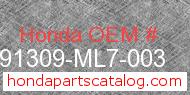 Honda 91309-ML7-003 genuine part number image