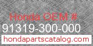 Honda 91319-300-000 genuine part number image