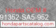 Honda 91352-SA5-952 genuine part number image