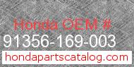Honda 91356-169-003 genuine part number image
