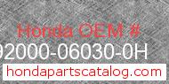 Honda 92000-06030-0H genuine part number image