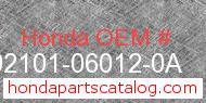 Honda 92101-06012-0A genuine part number image