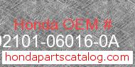 Honda 92101-06016-0A genuine part number image