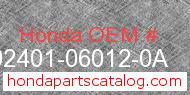 Honda 92401-06012-0A genuine part number image