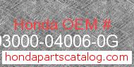 Honda 93000-04006-0G genuine part number image