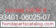 Honda 93401-06025-07 genuine part number image