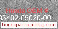 Honda 93402-05020-00 genuine part number image