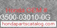 Honda 93500-03010-0G genuine part number image