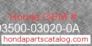 Honda 93500-03020-0A genuine part number image
