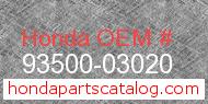 Honda 93500-03020 genuine part number image