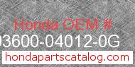Honda 93600-04012-0G genuine part number image