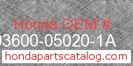 Honda 93600-05020-1A genuine part number image