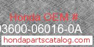 Honda 93600-06016-0A genuine part number image