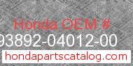 Honda 93892-04012-00 genuine part number image